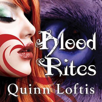 Blood Rites Audiobook, by Quinn Loftis