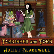 Tarnished and Torn, by Juliet Blackwell, Xe Sands