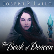The Book of Deacon Audiobook, by Joseph R. Lallo