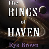 The Rings of Haven, by Ryk Brown