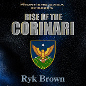 Rise of the Corinari Audiobook, by Ryk Brown