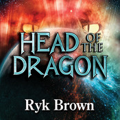 Head of the Dragon Audiobook, by Ryk Brown