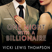 One Night with a Billionaire: A Perfect Man Novella, by Vicki Lewis Thompson