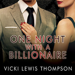 One Night with a Billionaire: A Perfect Man Novella Audiobook, by Vicki Lewis Thompson