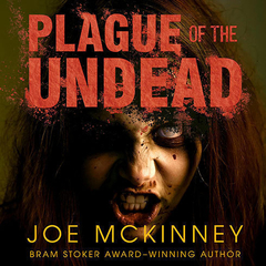 Plague of the Undead Audiobook, by Joe McKinney