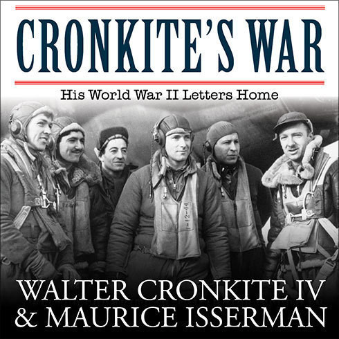 Printable Cronkite's War: His World War II Letters Home Audiobook Cover Art