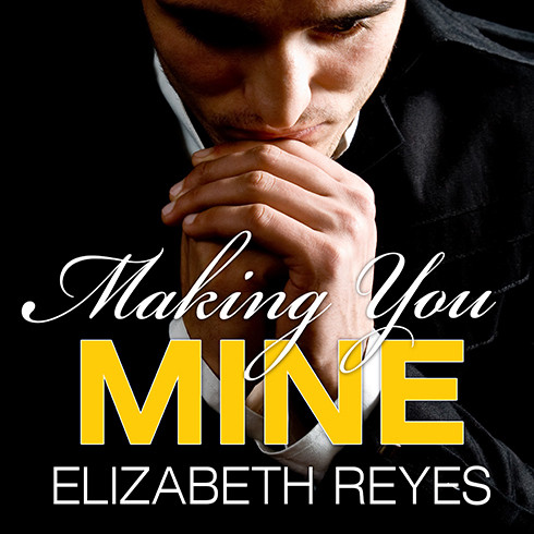 Printable Making You Mine Audiobook Cover Art