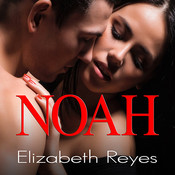 Noah Audiobook, by Elizabeth Reyes