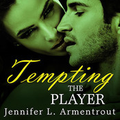 Tempting the Player Audiobook, by Jennifer L. Armentrout