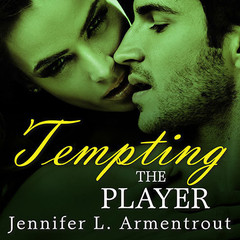Tempting the Player Audiobook, by Jennifer L. Armentrout, J. Lynn