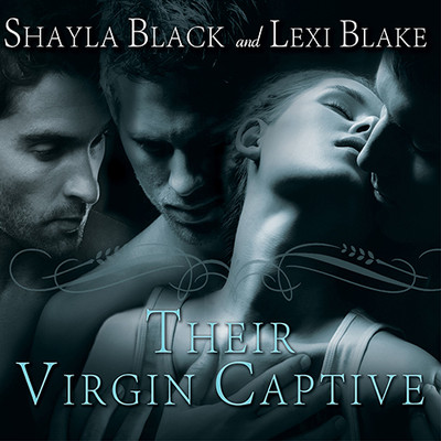 Their Virgin Captive Audiobook, by