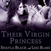 Their Virgin Princess, by Shayla Black, Lexi Blake