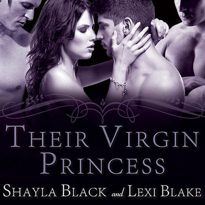 Their Virgin Princess Audiobook, by Shayla Black