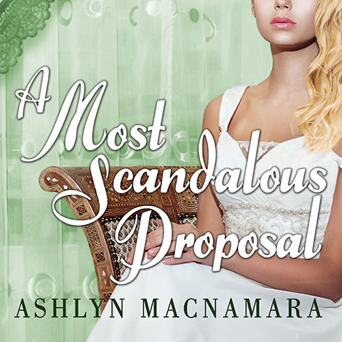 Printable A Most Scandalous Proposal Audiobook Cover Art