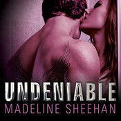 Undeniable Audiobook, by Madeline Sheehan