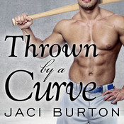 Thrown by a Curve Audiobook, by Jaci Burton