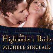 The Highlander's Bride, by Michele Sinclair, Anne Flosnik