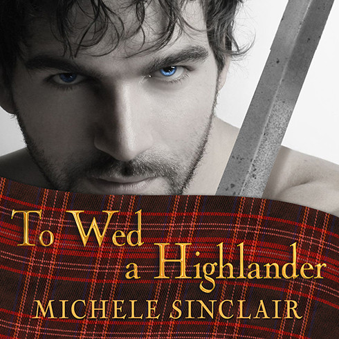 Printable To Wed a Highlander Audiobook Cover Art