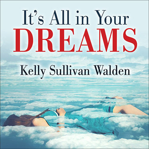 Printable It's All in Your Dreams: How to Interpret Your Sleeping Dreams to Make Your Waking Dreams Come True Audiobook Cover Art