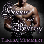 Honor and Betray Audiobook, by Teresa Mummert