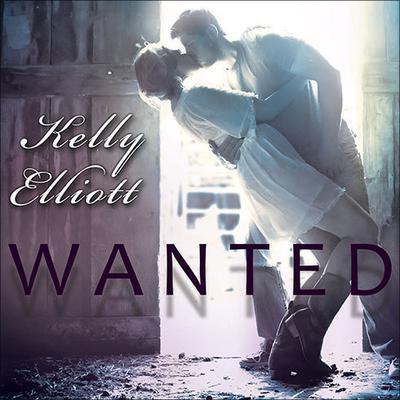 Wanted Audiobook, by Kelly Elliott