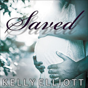 Saved Audiobook, by Kelly Elliott, Arika Rapson, Nelson Hobbs