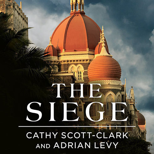 Printable The Siege: 68 Hours Inside the Taj Hotel Audiobook Cover Art