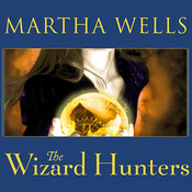 The Wizard Hunters Audiobook, by Martha Wells