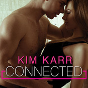Connected Audiobook, by Kim Karr