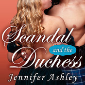Scandal and the Duchess, by Jennifer Ashley, Angela Dawe