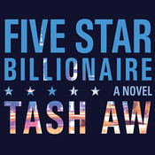 Five-Star Billionaire, by Tash Aw, Robertson Dean