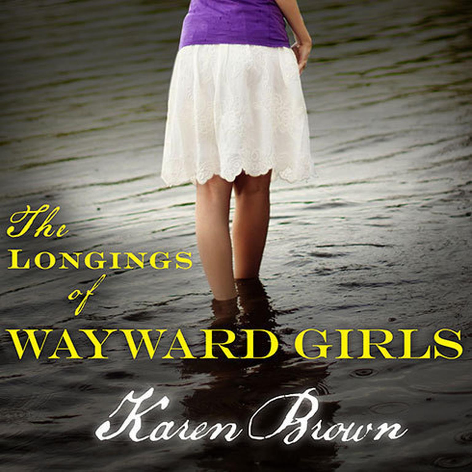 Printable The Longings of Wayward Girls Audiobook Cover Art