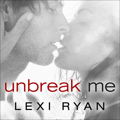 Printable Unbreak Me Audiobook Cover Art