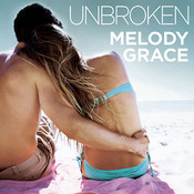 Unbroken Audiobook, by Melody Grace