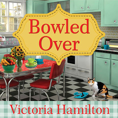 Bowled Over Audiobook, by Donna Lea Simpson, Victoria Hamilton