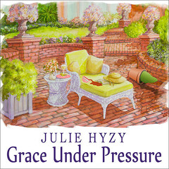 Grace Under Pressure Audiobook, by Julie Hyzy