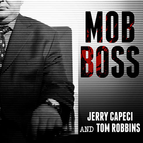 Printable Mob Boss: The Life of Little Al D'arco, the Man Who Brought Down the Mafia Audiobook Cover Art