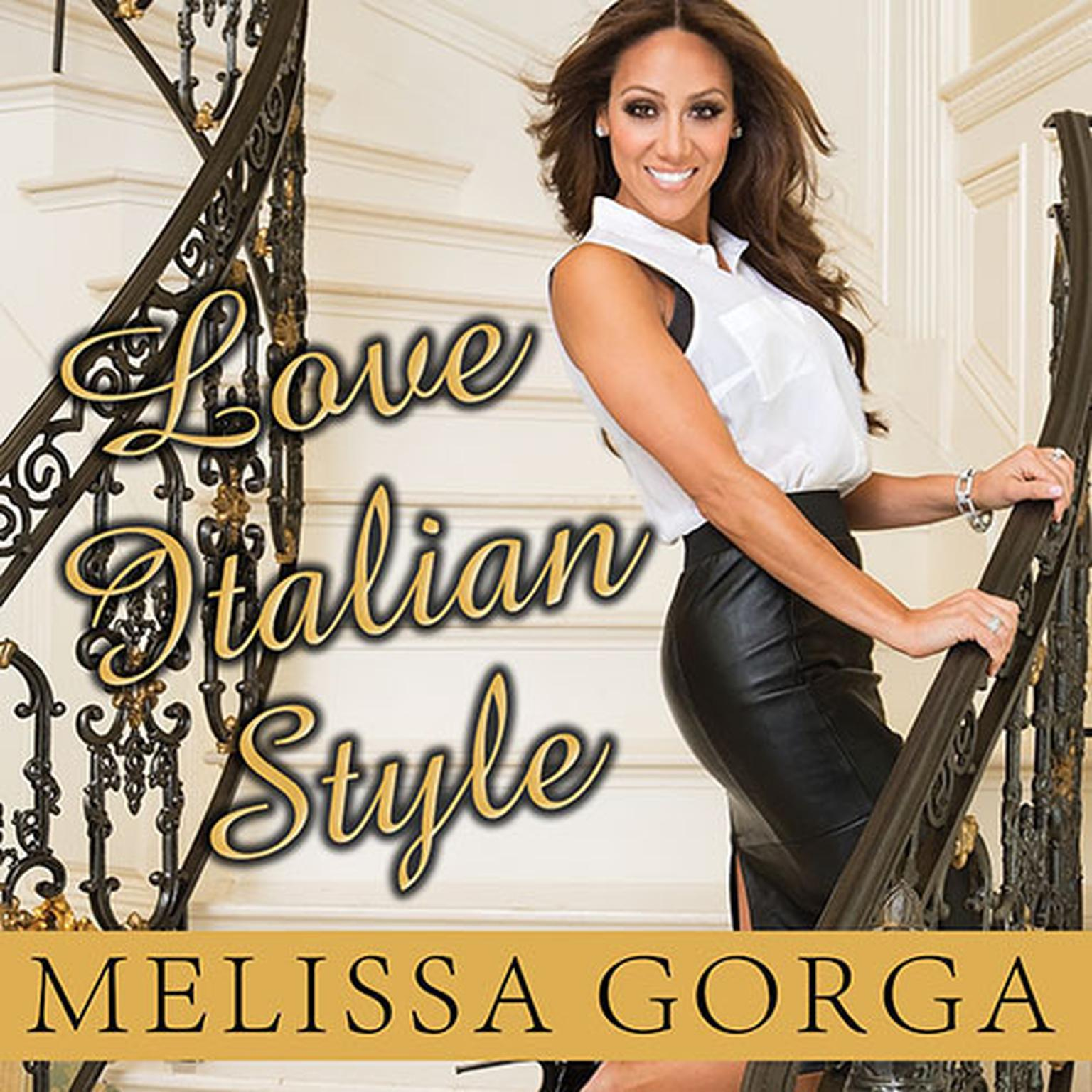 Printable Love Italian Style: The Secrets of My Hot and Happy Marriage Audiobook Cover Art