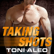 Taking Shots Audiobook, by Toni Aleo