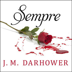 Sempre: Redemption Audiobook, by J. M. Darhower