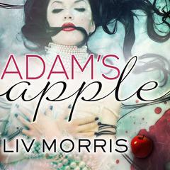 Adams Apple Audiobook, by Liv Morris