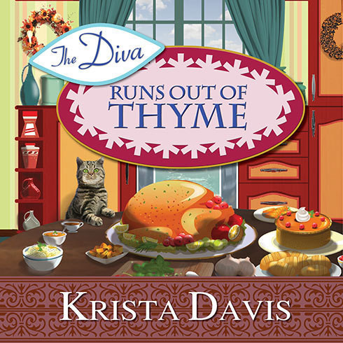 Printable The Diva Runs Out of Thyme: A Domestic Diva Mystery Audiobook Cover Art