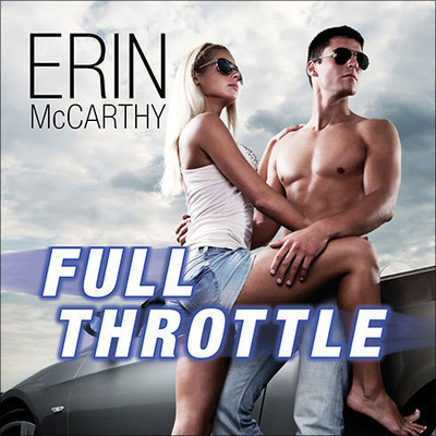 Full Throttle Audiobook, by Erin McCarthy