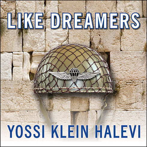 Printable Like Dreamers: The Story of the Israeli Paratroopers Who Reunited Jerusalem and Divided a Nation Audiobook Cover Art