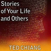 Stories of Your Life, and Others Audiobook, by Todd McLaren