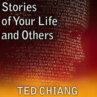 Stories of Your Life and Others Audiobook, by Ted Chiang