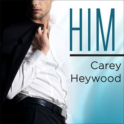 Him Audiobook, by Carey Heywood
