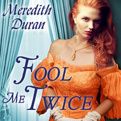 Fool Me Twice Audiobook, by Meredith Duran