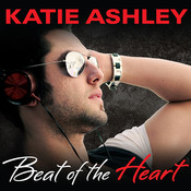 Beat of the Heart, by Katie Ashley, Justine O. Keef, Luke Daniels
