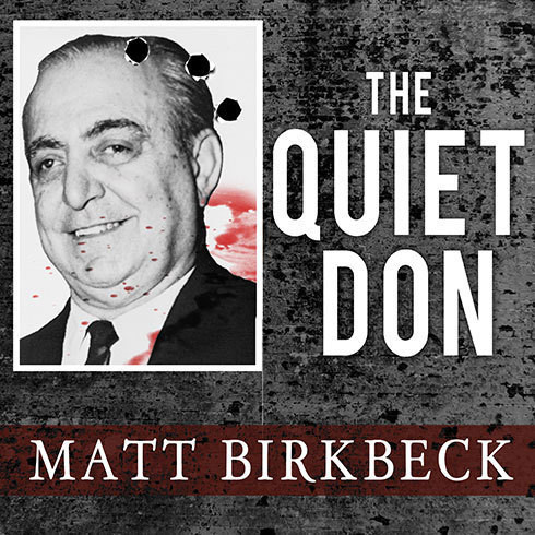 Printable The Quiet Don: The Untold Story of Mafia Kingpin Russell Bufalino Audiobook Cover Art